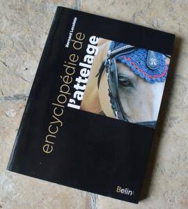 Encyclopédie de l'attelage par Bernard Lecointe